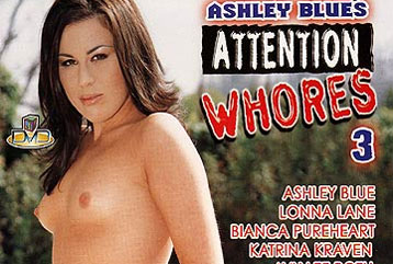 Attention Whores #3 - Full DVD