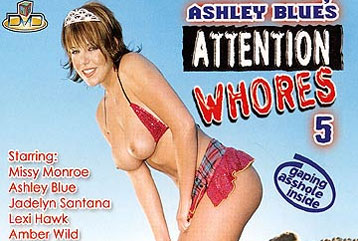 Attention Whores #5 - Full DVD