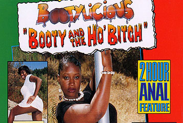 Bootylicious - Booty and the Ho Bitch (Full DVD)