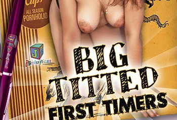 Big Titted First Timers 01 - Full Movie