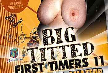 Big Titted First Timers 11 - Full Movie