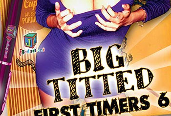 Big Titted First Timers 06 - Full Movie