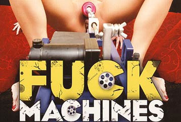 Fuck Machines 1 - Full DVD