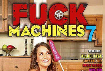 Fuck Machines 7 - Full DVD