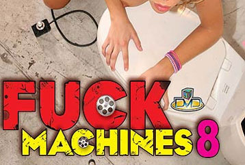 Fuck Machines 8 - Full DVD