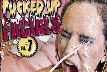 Fucked Up Facials #07 - Full DVD