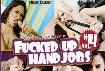 Fucked Up Hand Jobs 04 - (Full Movie)