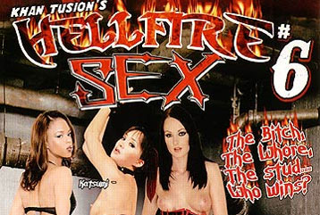 Hell Fire Sex #6 - Full Movie