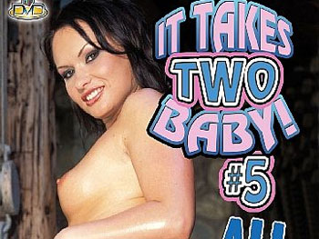 It Takes Two Baby! #5 - Full Movie