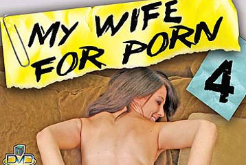 My Wife For Porn #04 - Full DVD