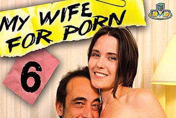 My Wife For Porn #06 - Full DVD