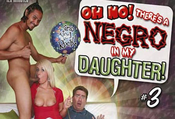 Oh No! There's a Negro in My Daughter! 3 - Full Movie