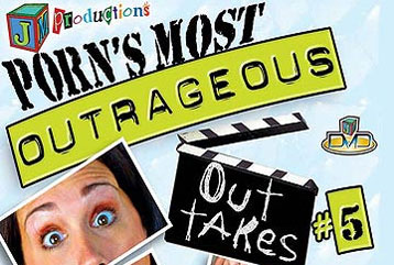 Outrageous Out Takes #5 - Full Movie