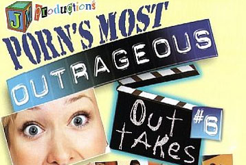 Outrageous Out Takes #6 - Full Movie