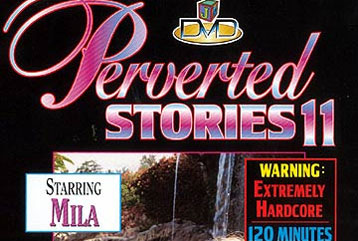 Perverted Stories #11 - Full DVD