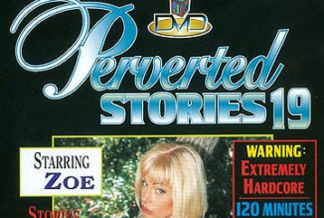Perverted Stories #19 - Full DVD