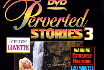 Perverted Stories #03 - Full DVD