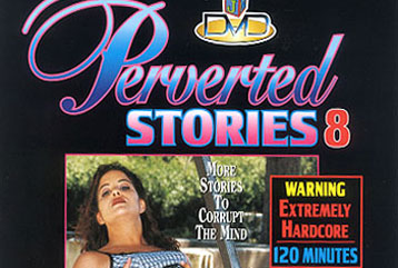 Perverted Stories #08 - Full DVD