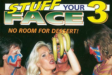Stuff Your Face #3 - Full DVD