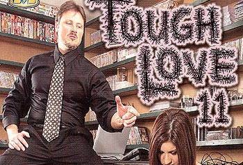 Tough Love 11 - Full DVD