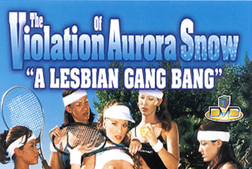 The Violation of Aurora Snow - Full DVD