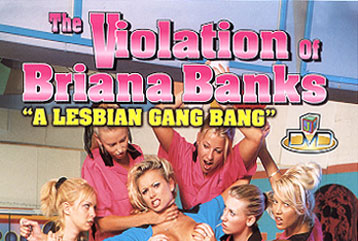 The Violation of Briana Banks - Full DVD