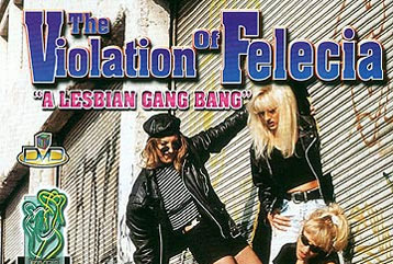 The Violation of Felecia - Full DVD