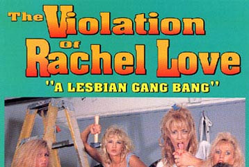 The Violation of Rachel Love - Full DVD