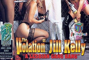 The Violation of Jill Kelly - Full DVD