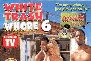 White Trash Whore #06 - Full DVD