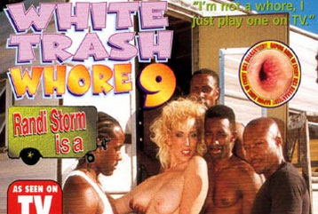 White Trash Whore #09 - Full DVD