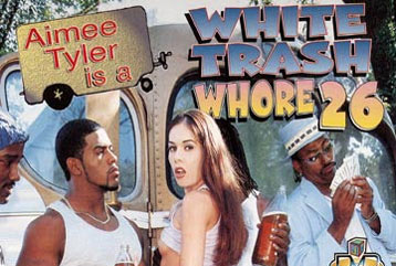 White Trash Whore #26 - Full DVD
