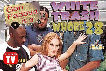 White Trash Whore #28 - Full DVD