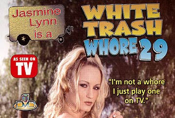 White Trash Whore #29 - Full DVD