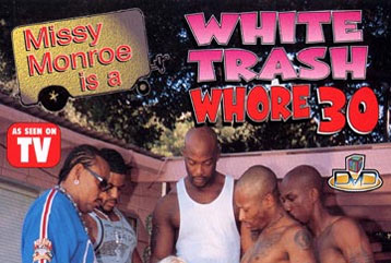 White Trash Whore #30 - Full DVD
