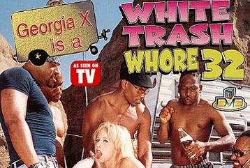 White Trash Whore Videos