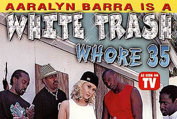 White Trash Whore #35 - Full DVD
