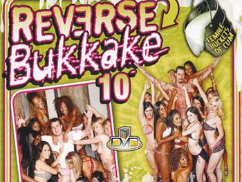 Reverse Bukkake 10 - Full Movie