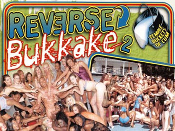 Reverse Bukkake 02 - Full Movie