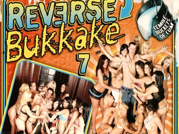 Reverse Bukkake 07 - Full Movie