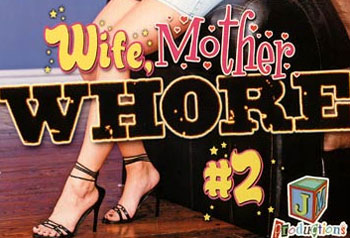 Wife, Mother, Whore 2